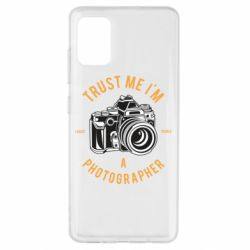 Чохол для Samsung A51 Trust me i'm photographer