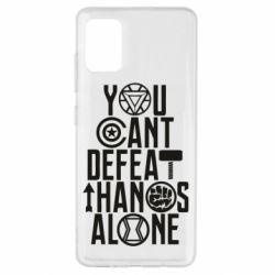 Чехол для Samsung A51 You can't defeat thanos alone