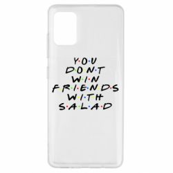 Чохол для Samsung A51 You don't friends with salad
