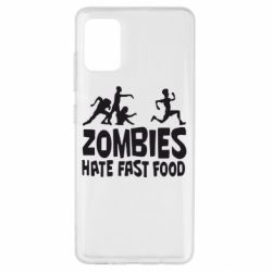 Чохол для Samsung A51 Zombies hate fast food