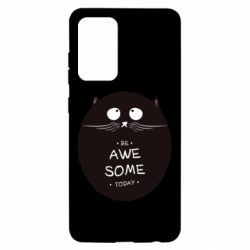 Чохол для Samsung A52 5G Be Awesome Today!