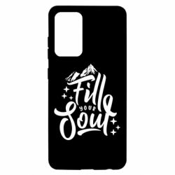 Чохол для Samsung A52 5G Fill your soul and mountains