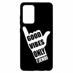 Чохол для Samsung A52 5G Good vibes only Fendi