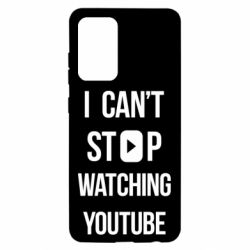 Чохол для Samsung A52 5G I can't stop watching youtube