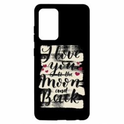 Чохол для Samsung A52 5G I love you to the moon