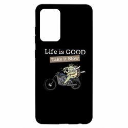 Чохол для Samsung A52 5G Life is good, take it show