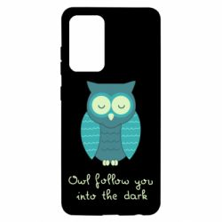 Чехол для Samsung A52 5G Owl follow you into the dark