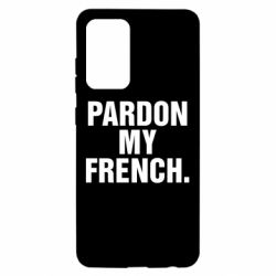Чехол для Samsung A52 5G Pardon my french.