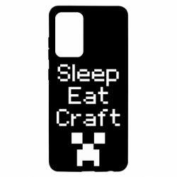 Чохол для Samsung A52 5G Sleep,eat, craft