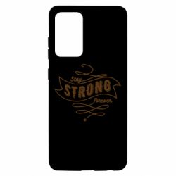 Чохол для Samsung A52 5G Stay strong forever