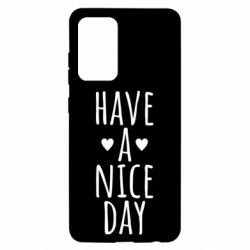 "Чохол для Samsung A52 5G Text: ""Have a nice day"""