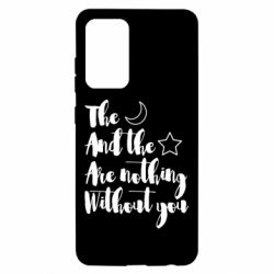 Чохол для Samsung A52 5G The moon and the stars are nothing without you