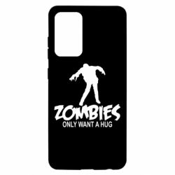 Чохол для Samsung A52 5G Zombies only want a hug