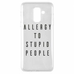 Чохол для Samsung A6+ 2018 Allergy To Stupid People
