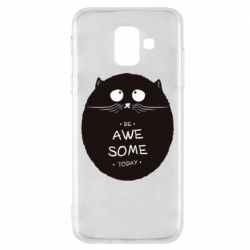 Чохол для Samsung A6 2018 Be Awesome Today!