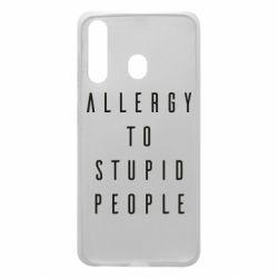Чехол для Samsung A60 Allergy To Stupid People