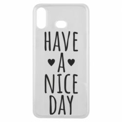 "Чохол для Samsung A6s Text: ""Have a nice day"""