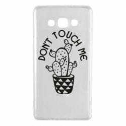 Чехол для Samsung A7 2015 Don't touch me cactus