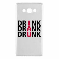 Чехол для Samsung A7 2015 Drink Drank Drunk