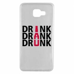 Чехол для Samsung A7 2016 Drink Drank Drunk