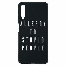 Чохол для Samsung A7 2018 Allergy To Stupid People