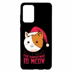 Чехол для Samsung A72 5G All i want for christmas is meow