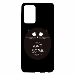 Чохол для Samsung A72 5G Be Awesome Today!