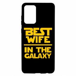 Чехол для Samsung A72 5G Best wife in the Galaxy