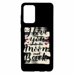 Чохол для Samsung A72 5G I love you to the moon