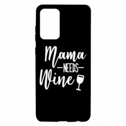 Чохол для Samsung A72 5G Mama need wine