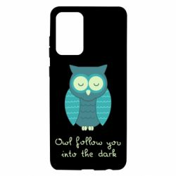 Чехол для Samsung A72 5G Owl follow you into the dark