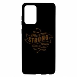 Чохол для Samsung A72 5G Stay strong forever
