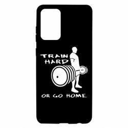 Чохол для Samsung A72 5G Train Hard or Go Home