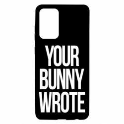 Чохол для Samsung A72 5G Your bunny wrote