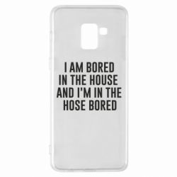Чохол для Samsung A8+ 2018 Bored in the house