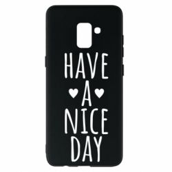 "Чохол для Samsung A8+ 2018 Text: ""Have a nice day"""