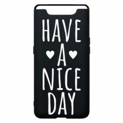 "Чохол для Samsung A80 Text: ""Have a nice day"""