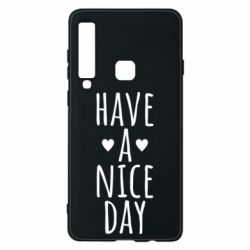 "Чохол для Samsung A9 2018 Text: ""Have a nice day"""
