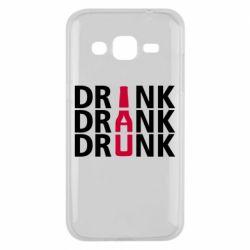 Чехол для Samsung J2 2015 Drink Drank Drunk