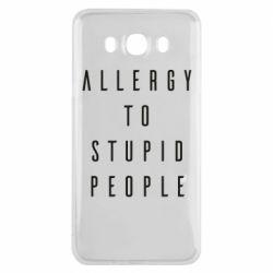 Чохол для Samsung J7 2016 Allergy To Stupid People