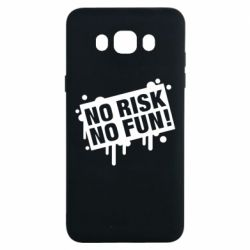 Чохол для Samsung J7 2016 No Risk No Fun