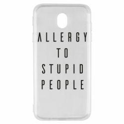 Чохол для Samsung J7 2017 Allergy To Stupid People