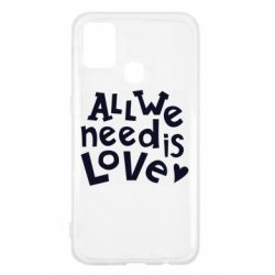 Чехол для Samsung M31 All we need is love