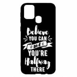 Чохол для Samsung M31 Believe you can and you're halfway there