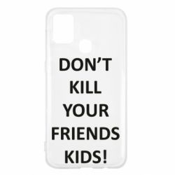 Чохол для Samsung M31 Don't kill your friends kids!