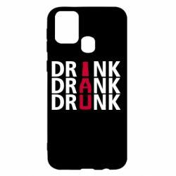 Чехол для Samsung M31 Drink Drank Drunk
