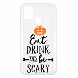 Чохол для Samsung M31 Eat Drink and be Scary