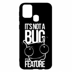 Чехол для Samsung M31 It's not a bug it's a feature