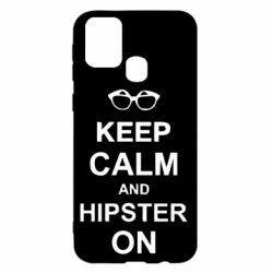 Чехол для Samsung M31 Keep calm an hipster on