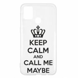 Чехол для Samsung M31 KEEP CALM and CALL ME MAYBE